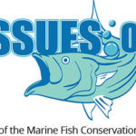 Fissues.org -- A project of the Marine Fish Conservation Network